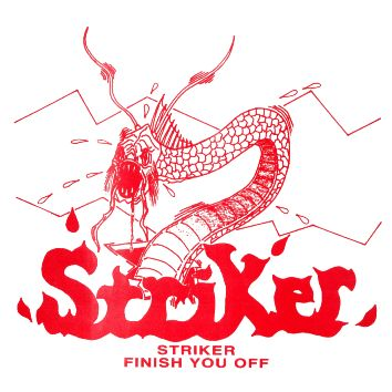 Striker - Striker / Finish You Off
