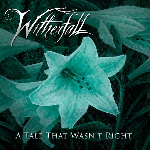 Witherfall - A Tale That Wasn't Right