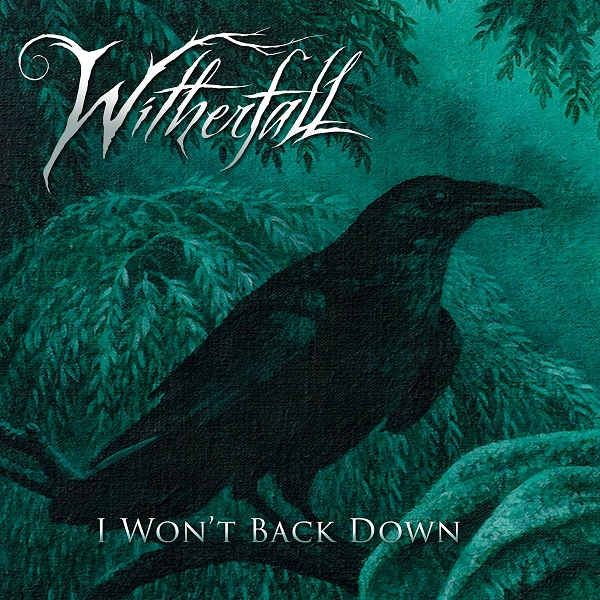 Witherfall - I Won't Back Down
