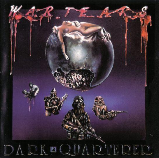 Dark Quarterer - War Tears