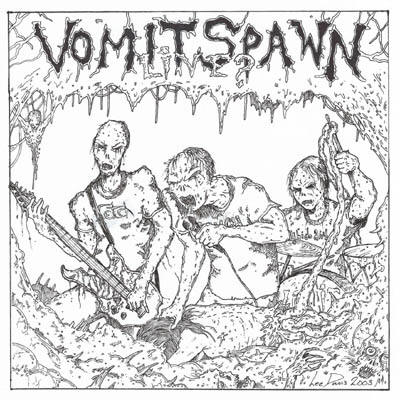 Vomit Spawn - Live? / Not a Happy Meal...