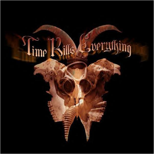 Time Kills Everything - Time Kills Everything