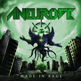 Aneurose - Made in Rage