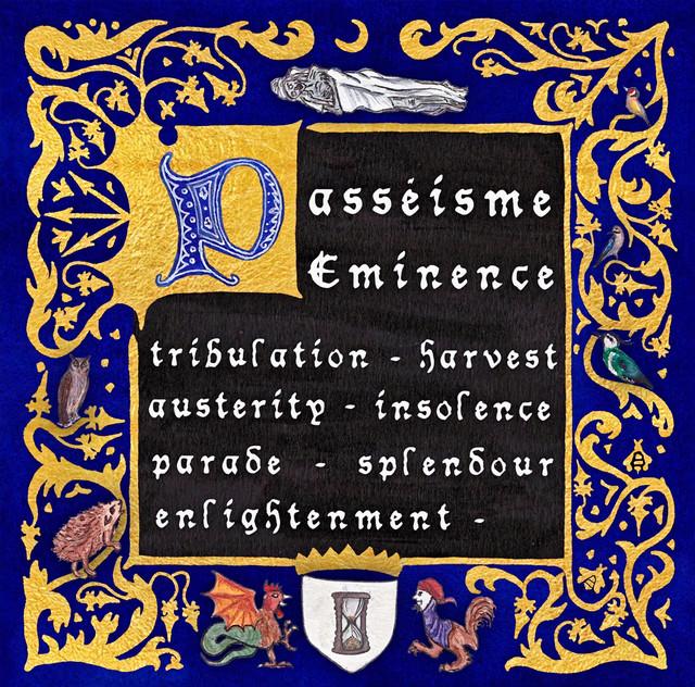 Passéisme - Eminence