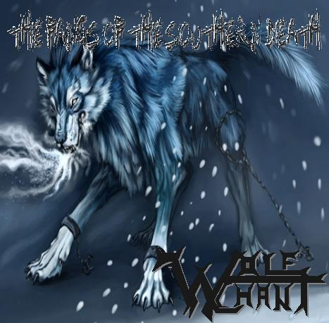 Wolfchant - The Fangs of the Southern Death