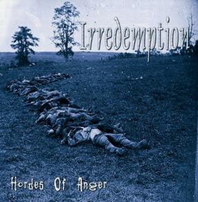 Irredemption - Hordes of Anger