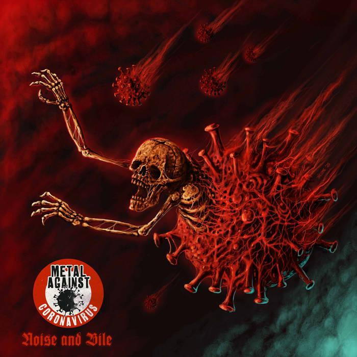 Metal Against Coronavirus - Noise and Bile