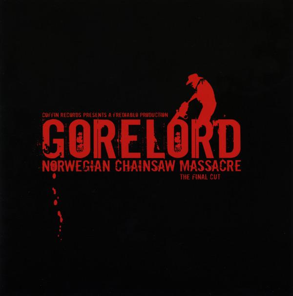 Gorelord - Norwegian Chainsaw Massacre: The Final Cut