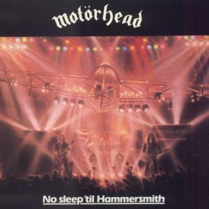 Motörhead - No Sleep 'til Hammersmith - Reviews