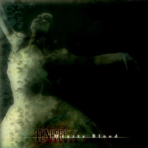 Tenebre - Heart's Blood
