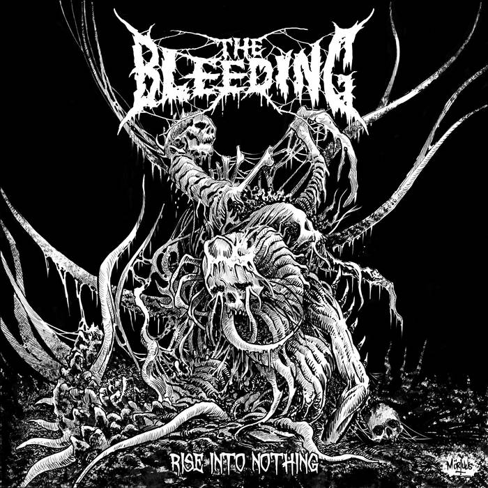 The Bleeding - Rise into Nothing