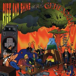 Gehennah / Rise and Shine - Rise and Shine / Gehennah