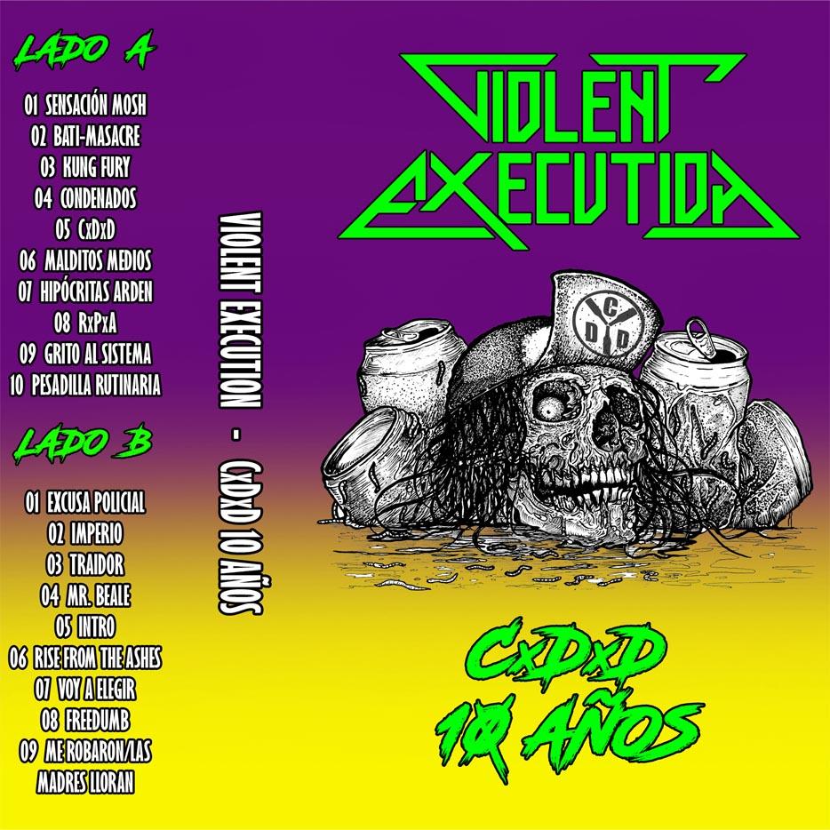 Violent Execution - CxDxD 10 años