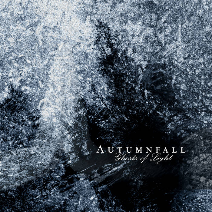 Autumnfall - Ghosts of Light