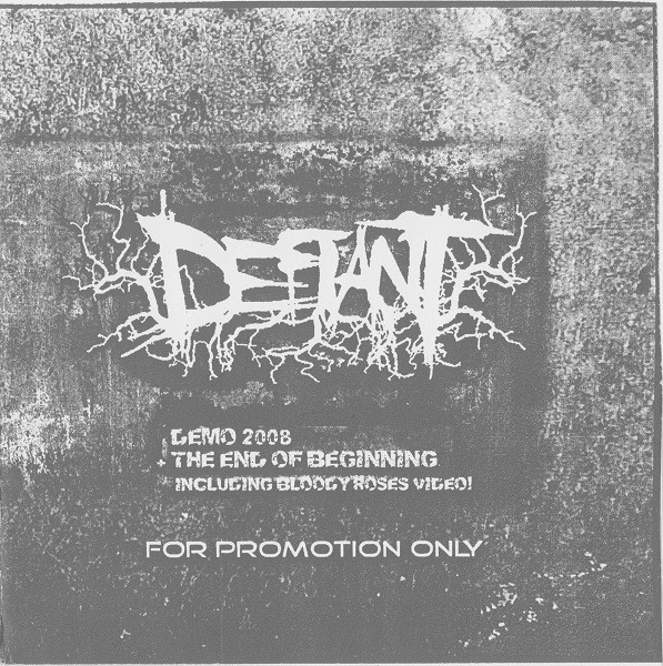 Defiant - Promo 2008 + The End of Beginning