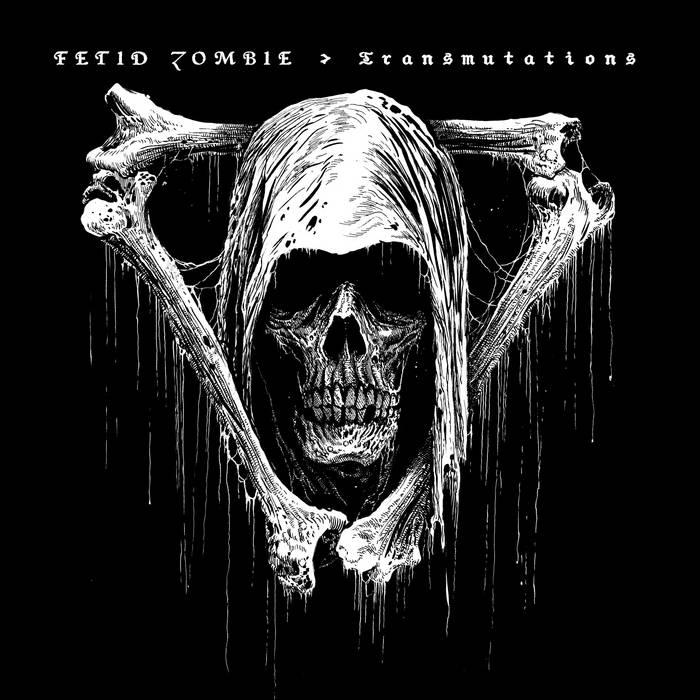 Fetid Zombie - Transmutations