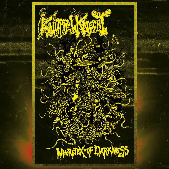 Knüppelknecht - Whoretex of Darkness