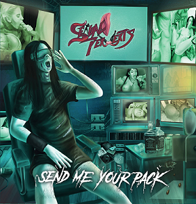 Sexual Perverts - Send Me Your Pack