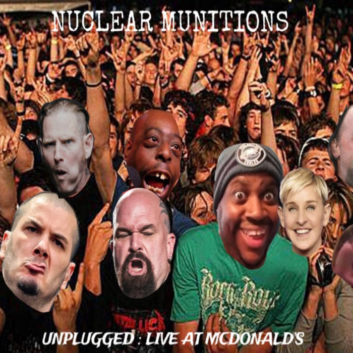 Nuclear Munitions - Unplugged: Live at Mcdonalds