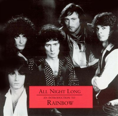 Rainbow - All Night Long: An Introduction