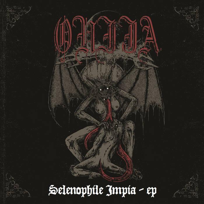 <br />Ouija - Selenophile Impia