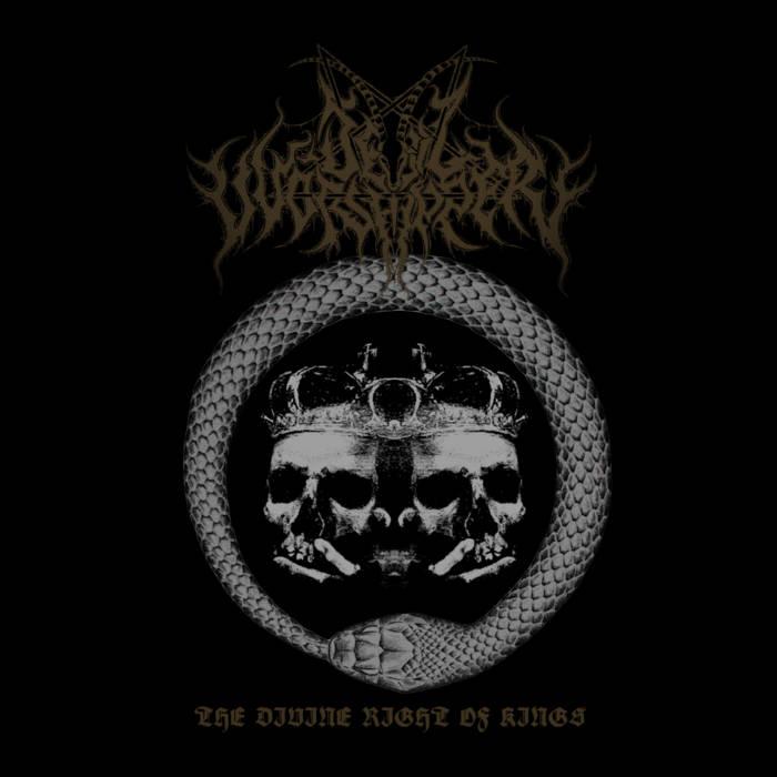 Devilvvorshipper - The Divine Right of Kings