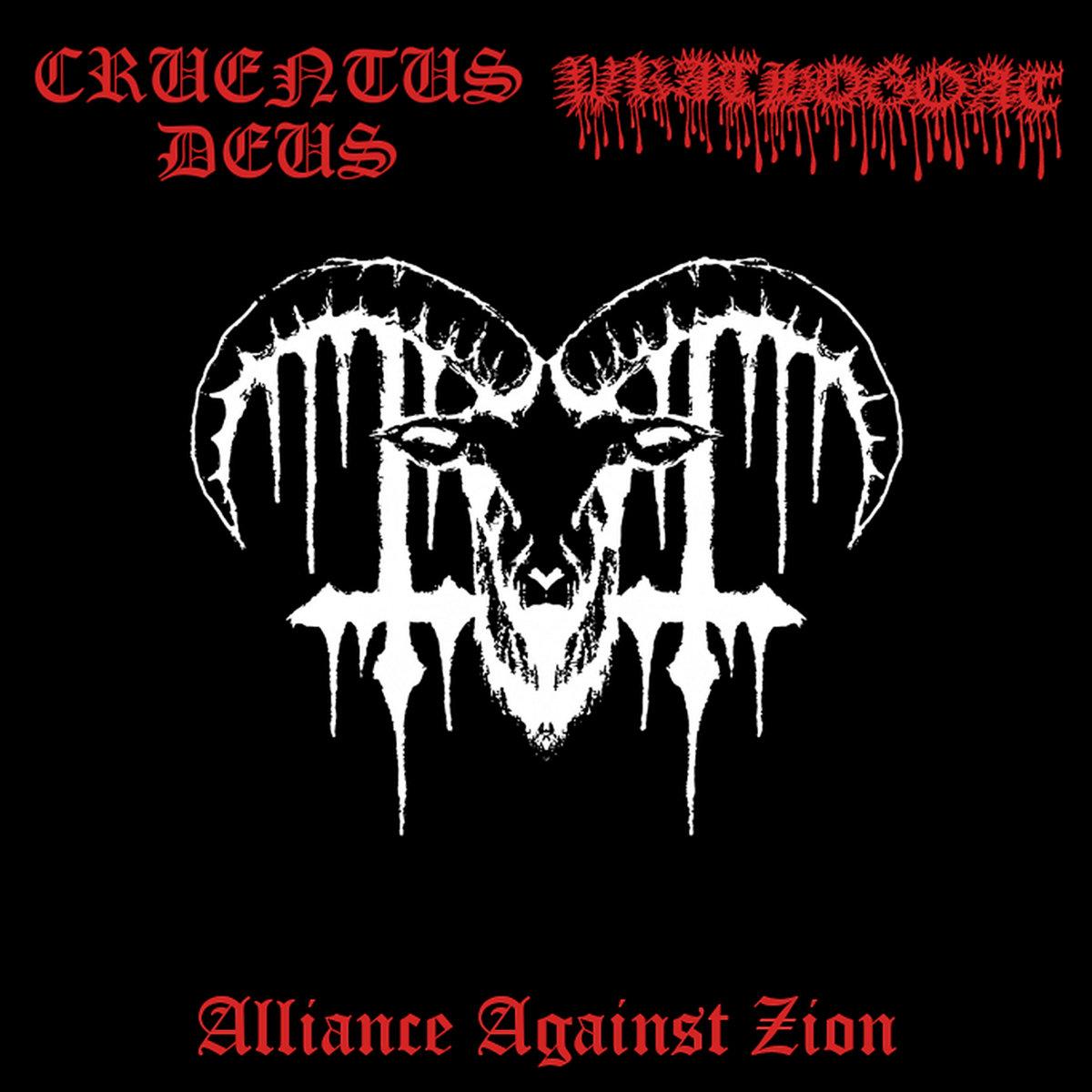 Cruentus Deus / Wrathogoat - Alliance Against Zion