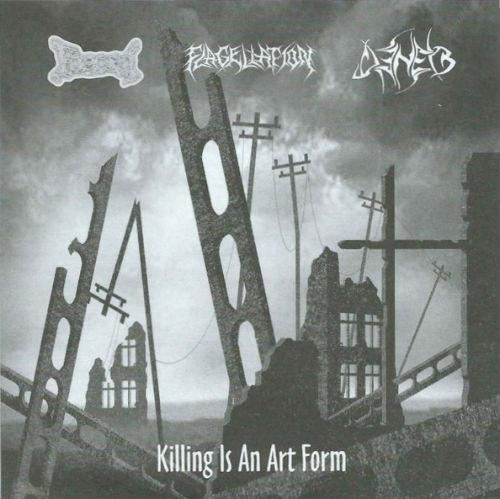 Faeces / Deneb / Flagellation - Killing Is an Art Form