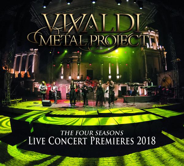 Vivaldi Metal Project - The Four Seasons - Live Concert Premieres 2018