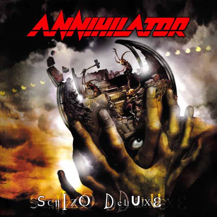 Annihilator - Schizo Deluxe