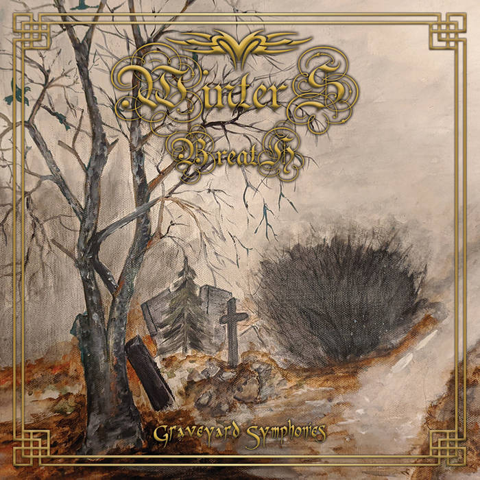 Winter's Breath - Graveyard Symphonies