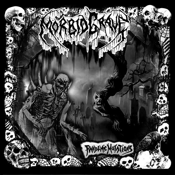 Morbid Grave - Pandemic Mutations