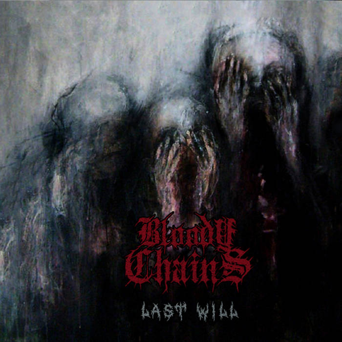 Bloody Chains - Last Will