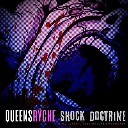Queensrÿche - Shock Doctrine - The Classic 1989 Dallas Broadcast