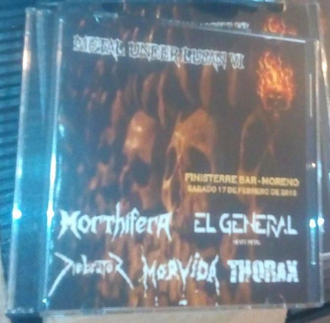 Morthifera / Diebrator / Morvida / El General / Thorax - Metal Under Luján VI