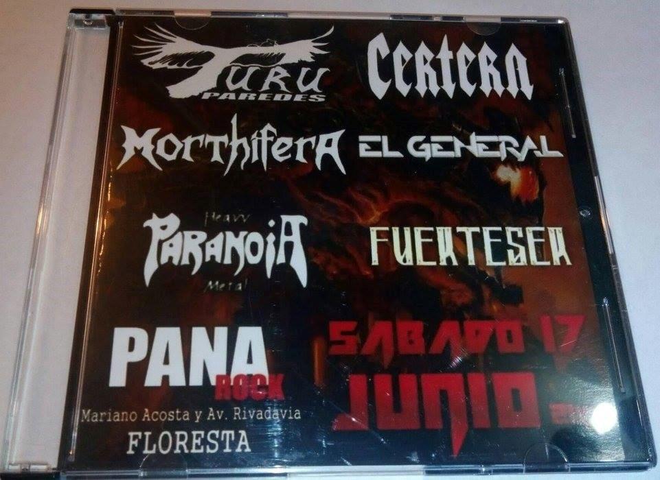 Certera / Paranoia / Morthifera / Fuerteser / El General / Turu Paredes - Explota el metal en Capital