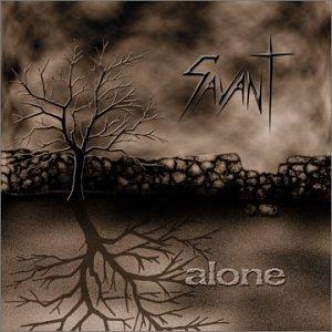 Savant - Alone