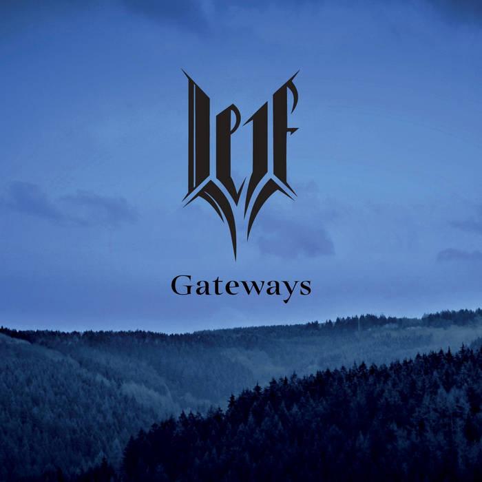 Leif - Gateways