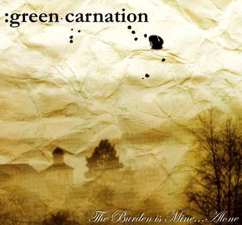 Green Carnation - The Burden Is Mine... Alone