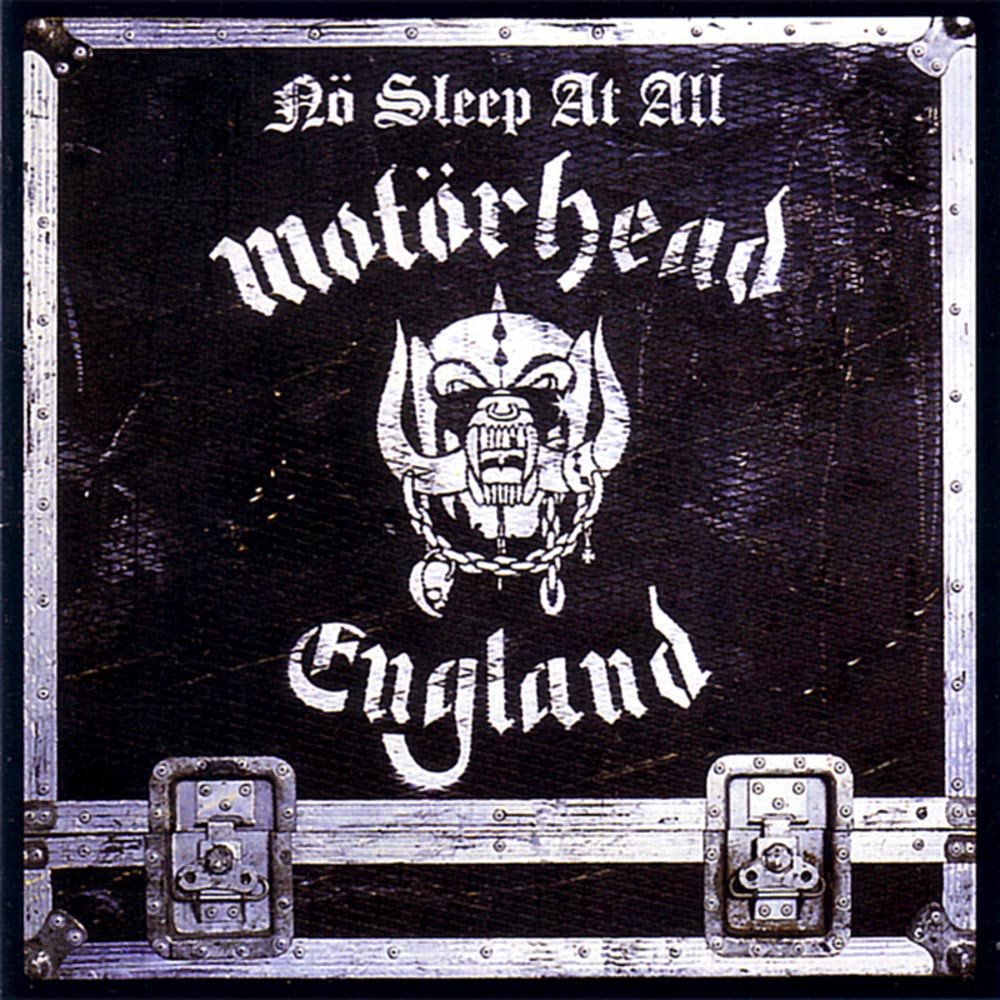 Motörhead - Nö Sleep at All