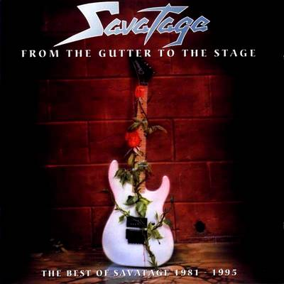 Savatage From The Gutter To The Stage The Best Of