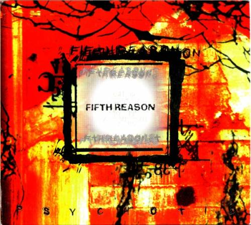 Fifth Reason - Psychotic