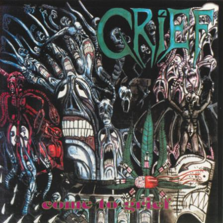 Grief - Come to Grief