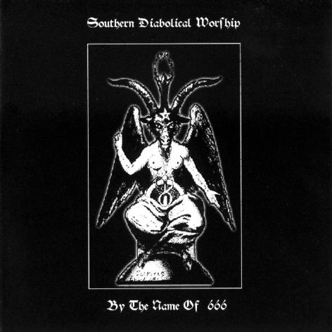 South of Heaven / 天葬 - Southern Diabolical Worship / By the Name of 666