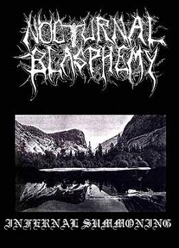 Nocturnal Blasphemy - Infernal Summoning