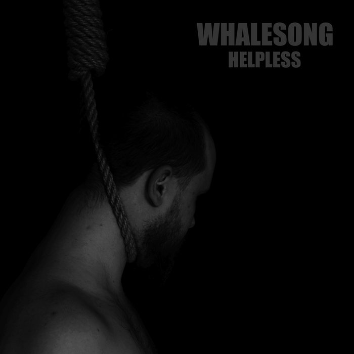Whalesong - Helpless