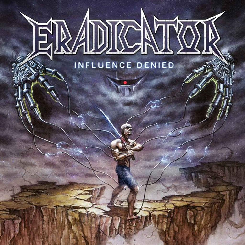 Eradicator - Influence Denied
