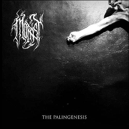 Morast - The Palingenesis