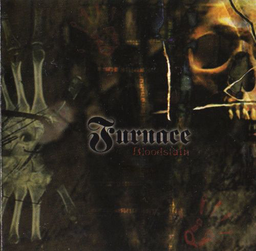 Furnace - Bloodstain