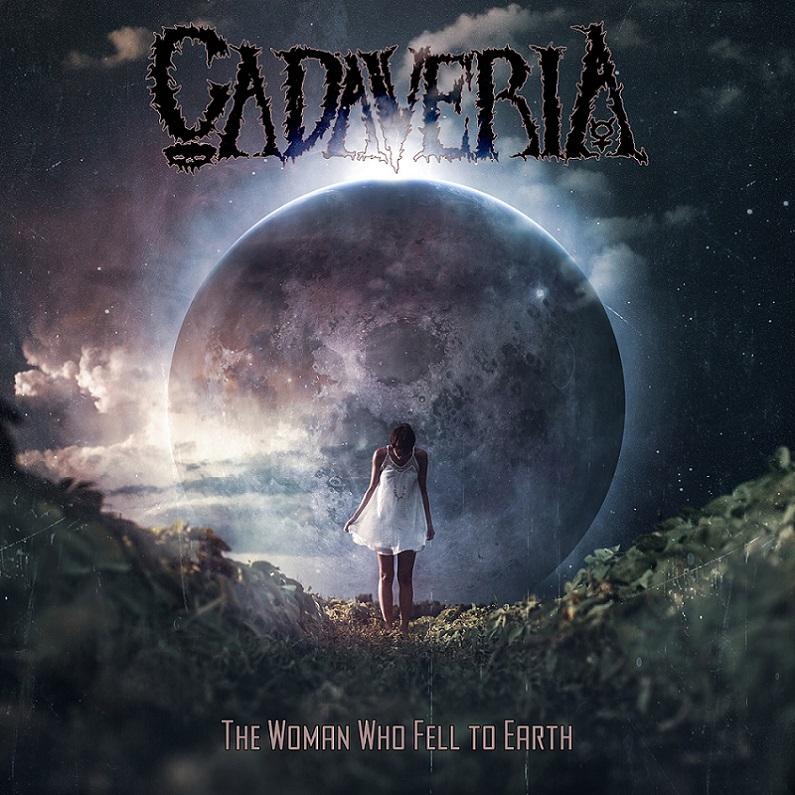Cadaveria - The Woman Who Fell to Earth
